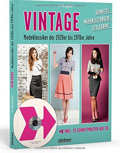 Vintage Modeklassiker 1920er bis 1970er Jahre Retro Schnittmuster
